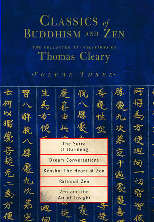 Classics of Buddhism and Zen, Volume 3 by