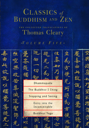 Classics of Buddhism and Zen, Volume 5 by