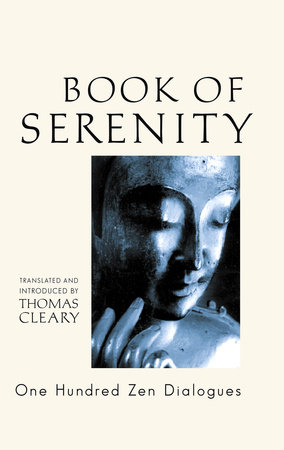 The Book of Serenity by Thomas Cleary