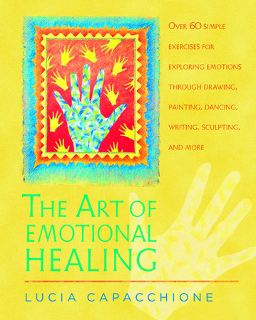 The Art of Emotional Healing by