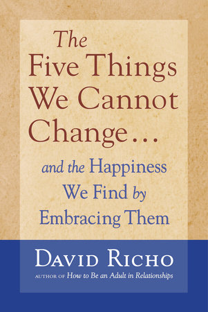 The Five Things We Cannot Change