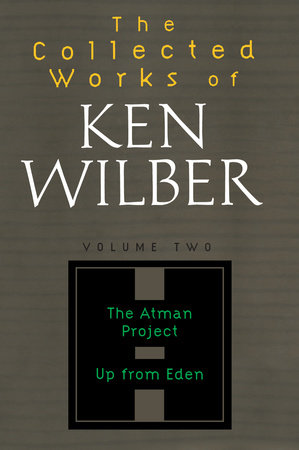 Collected Works of Ken Wilber, Volume 2 by
