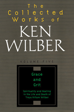 The Collected Works of Ken Wilber, Volume 5 by