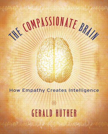 The Compassionate Brain by