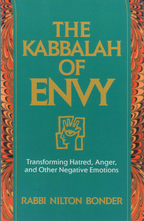 Kabbalah of Envy by Rabbi Nilton Bonder