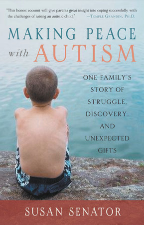 Making Peace with Autism by