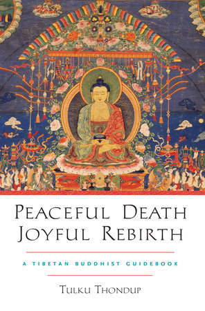 Peaceful Death, Joyful Rebirth by