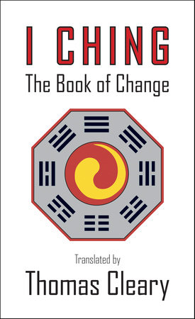 I Ching by Thomas Cleary