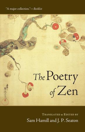 The Poetry of Zen by