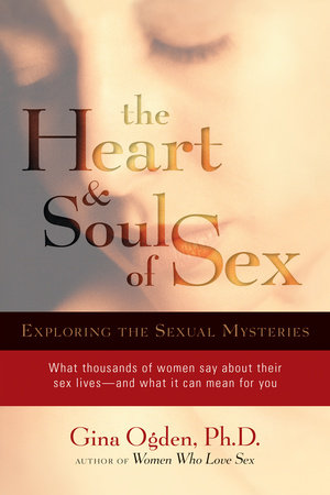 The Heart and Soul of Sex by