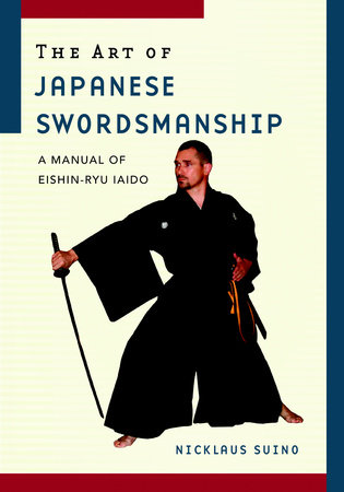 The Art of Japanese Swordsmanship by