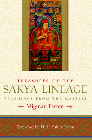 Treasures of the Sakya Lineage by