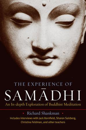 The Experience of Samadhi by Richard Shankman