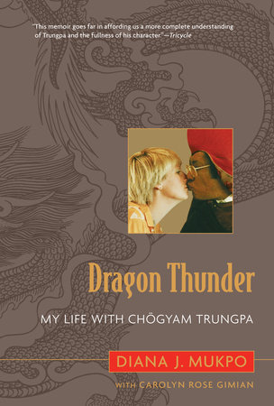 Dragon Thunder by Carolyn Rose Gimian and Diana J. Mukpo