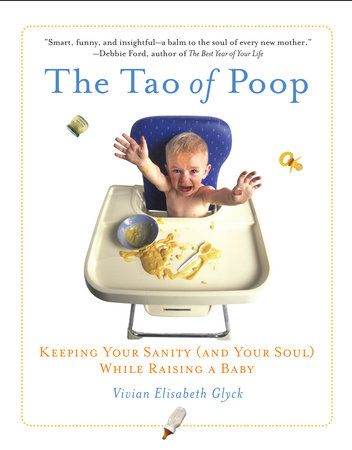 The Tao of Poop by Vivian E. Glyck