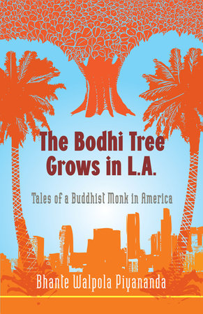 The Bodhi Tree Grows in L.A. by