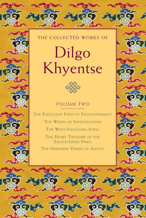 The Collected Works of Dilgo Khyentse, Volume Two by