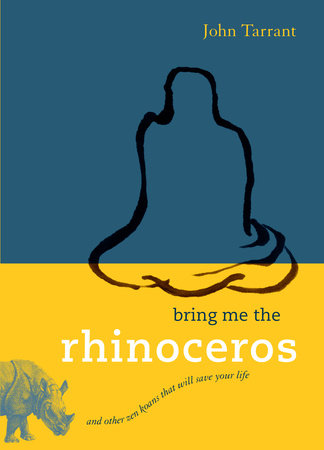 Bring Me the Rhinoceros by