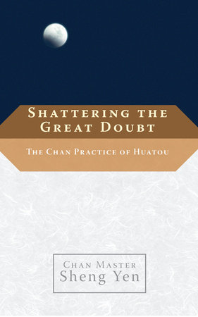 Shattering the Great Doubt by