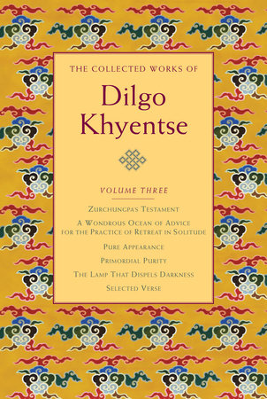 The Collected Works of Dilgo Khyentse, Volume Three by
