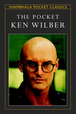 The Pocket Ken Wilber by