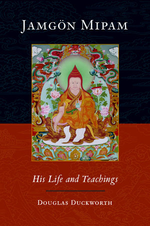 Jamgon Mipam by Douglas Duckworth, Jamgon Mipam and Mipam Rinpoche
