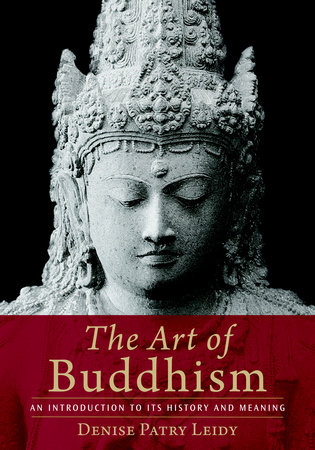 The Art of Buddhism by