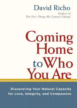 Coming Home to Who You Are by