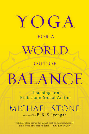 Yoga for a World Out of Balance by