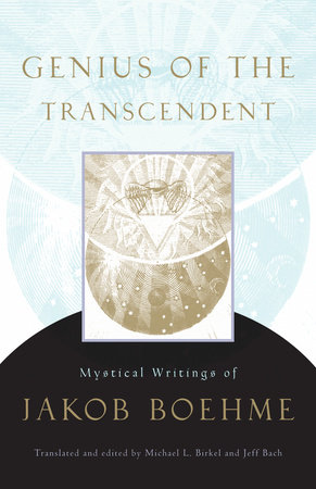 Genius of the Transcendent by Jakob Boehme