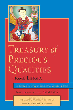 Treasury of Precious Qualities: Book One by Longchen Yeshe Dorje and Jigme Lingpa