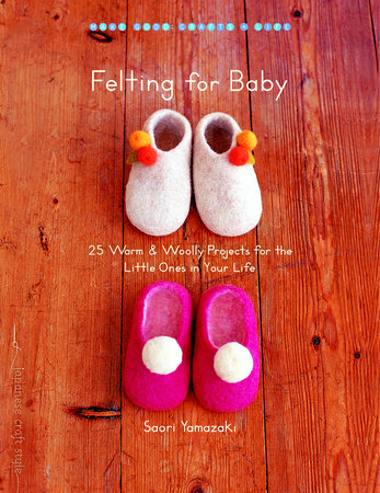 Felting for Baby by
