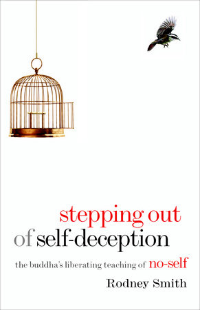 Stepping Out of Self-Deception by