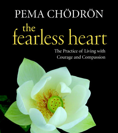 The Fearless Heart by