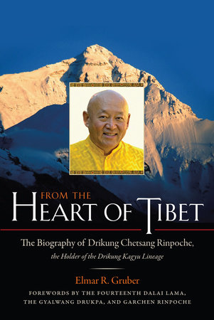 From the Heart of Tibet by Elmar R. Gruber