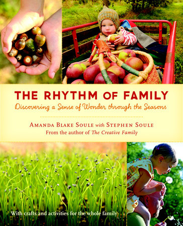 The Rhythm of Family by Amanda Blake Soule and Stephen Soule