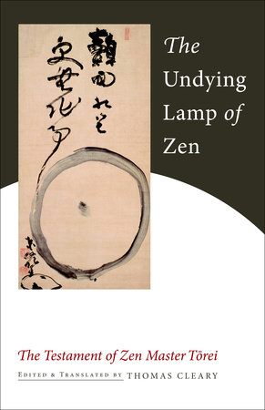 The Undying Lamp of Zen by Torei Enji