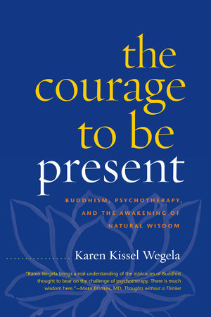 The Courage to Be Present by
