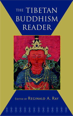 The Tibetan Buddhism Reader by