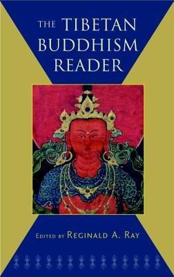The Tibetan Buddhism Reader by