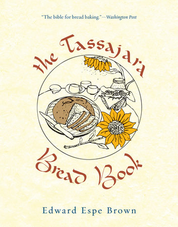 The Tassajara Bread Book by