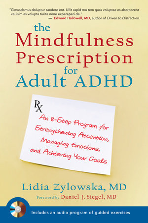 The Mindfulness Prescription for Adult ADHD by