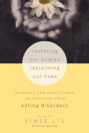 Restoring Our Bodies, Reclaiming Our Lives by