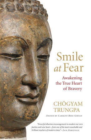 Smile at Fear by Chogyam Trungpa