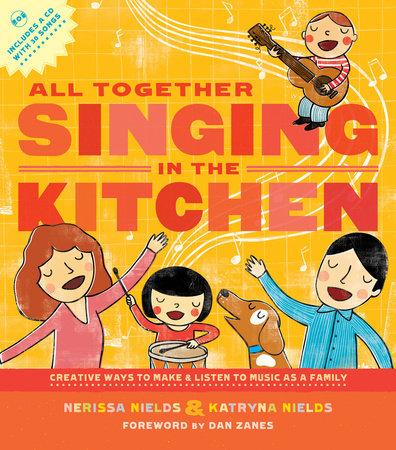 All Together Singing in the Kitchen by Katryna Nields and Nerissa Nields