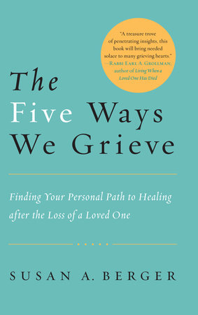The Five Ways We Grieve by
