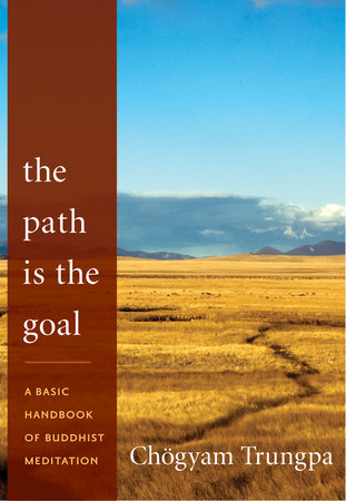 The Path Is the Goal by