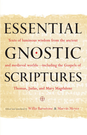 Essential Gnostic Scriptures by