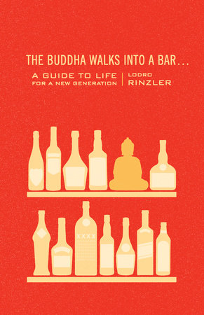 The Buddha Walks into a Bar... by