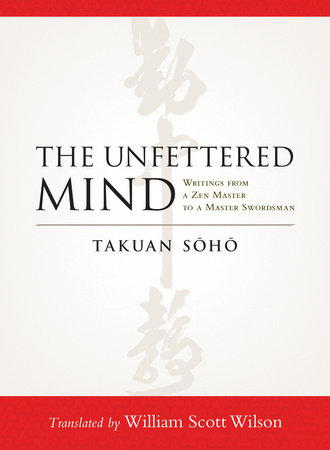 The Unfettered Mind by